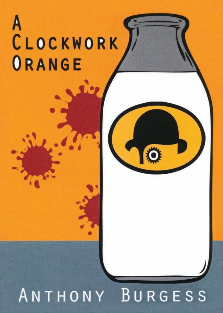 Monday: A Clockwork Orange by Anthony Burgess - Artist: Mike Brown
