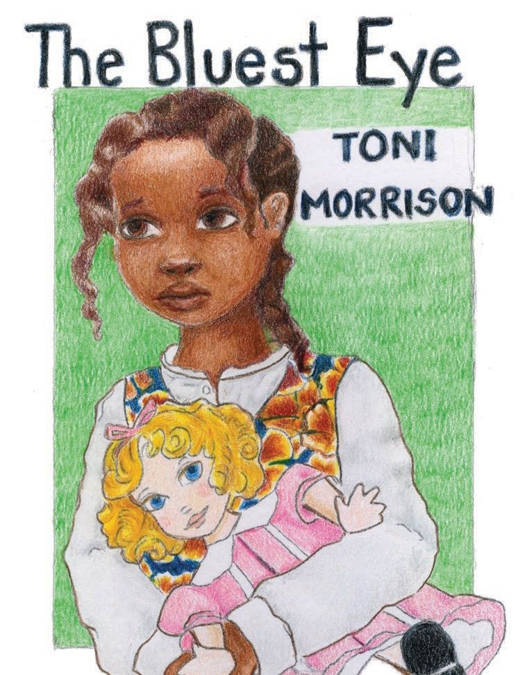 Wednesday: The Bluest Eye by Toni Morrison - Artist: Jolmar Miller
