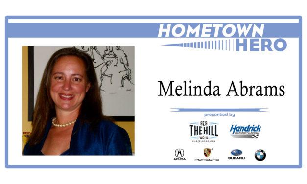 Hometown Hero: Melinda Abrams