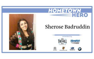 Hometown Hero: Sherose Badruddin