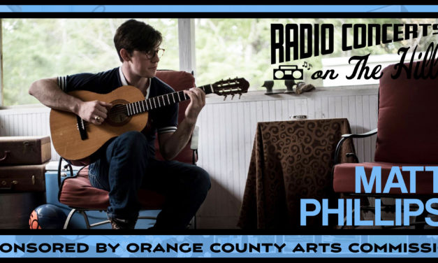 """""""Radio Concerts on the Hill"""" with Matt Phillips"""