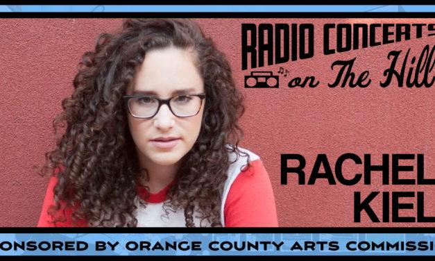 """Radio Concerts on the Hill"" with Rachel Kiel"