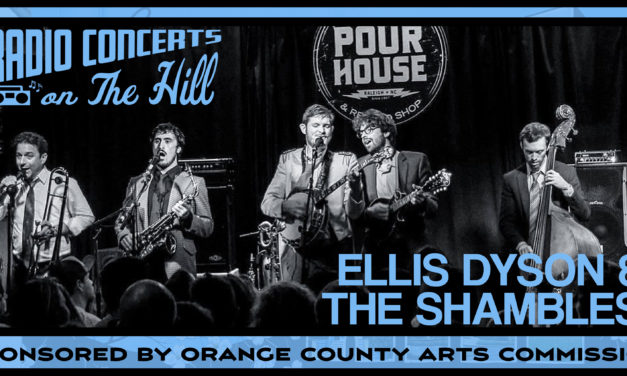 """""""Radio Concerts on the Hill"""" with Ellis Dyson & the Shambles"""