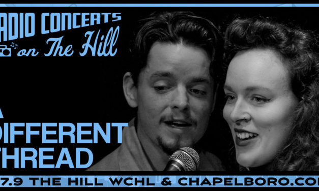 """""""Radio Concerts on the Hill"""" with A Different Thread"""