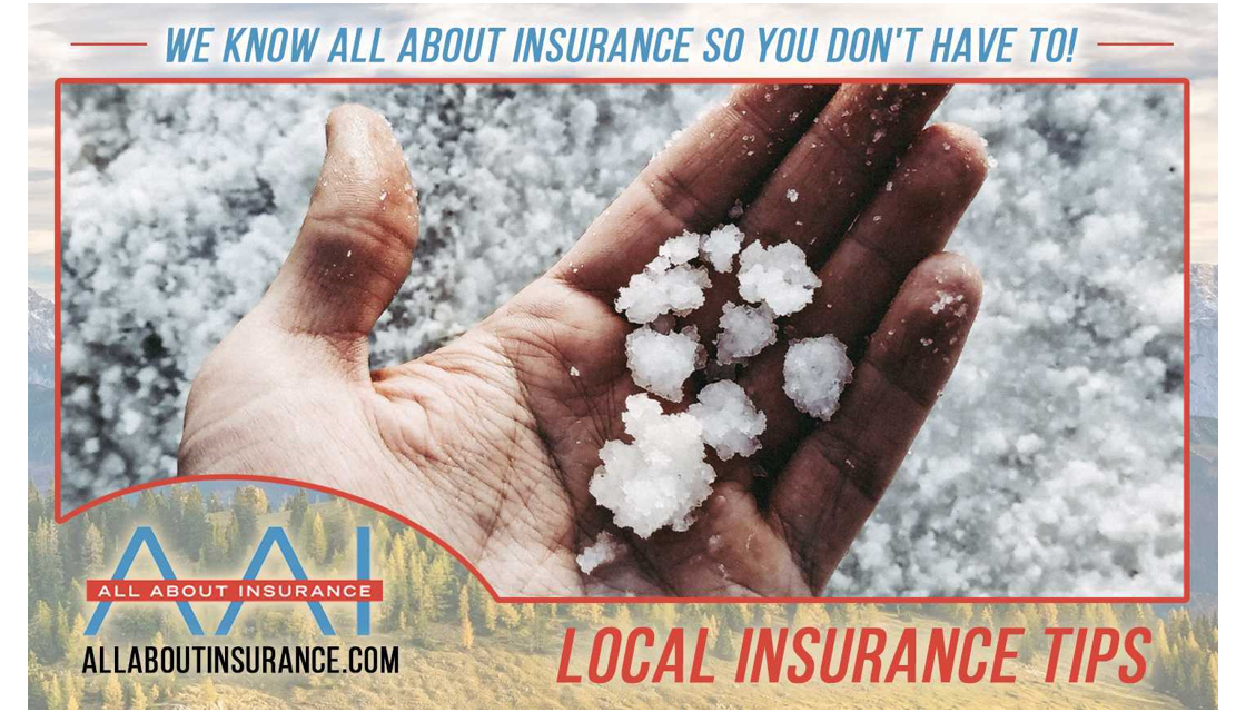 All About Insurance Local Tips: Hail Storm