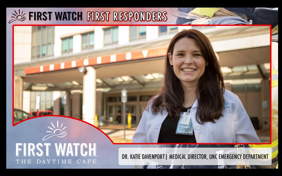 First Watch First Responder: Katie Davenport