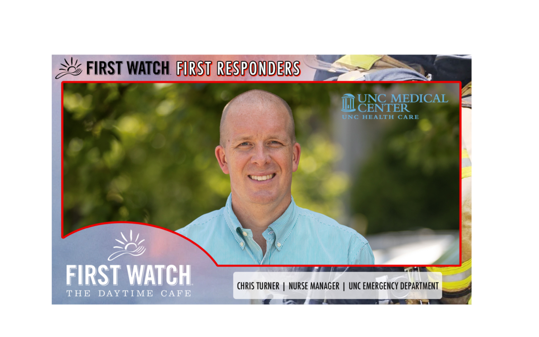 First Watch First Responders: Christian 'Chris' Turner